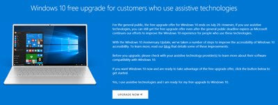 Windows 10 will remain free those using Assistive Technologies